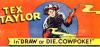 """Tex Taylor In """"Draw Or Die, Cowpoke!"""" (1950) #001"""