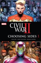 Civil War II: Choosing Sides (2016) #001