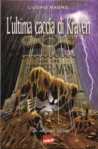 Uomo Ragno - L'Ultima Caccia di Kraven - The Ultimate Edition (1997) #001