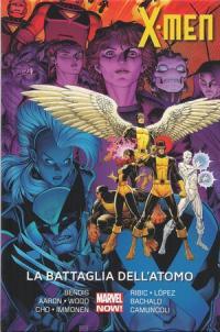 X-Men: La Battaglia Dell'Atomo (2016) #001